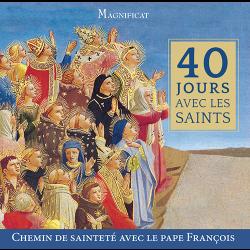 40 jours avec les saints