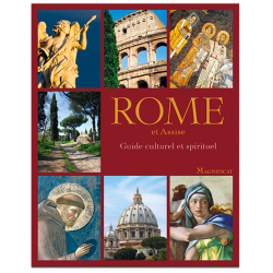 Rome et Assise - Guide culturel et spirituel