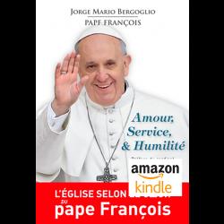 Amour, Service et Humilité - Kindle